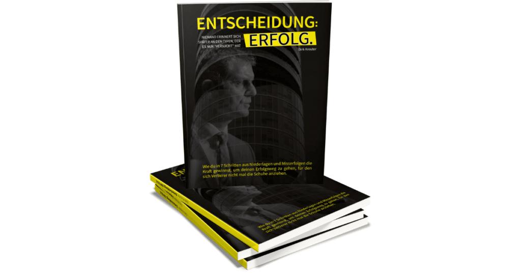 Gratisbuch ENTSCHEIDUNG ERFOLG Kostenlos Dirk Kreuter Vertriebsoffensive